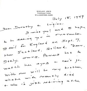 "Autograph Letter Signed; ""Sinclair,"" to Luigino and Dorothy, Baron and Baroness Franchetti, July 18, 1949. Sinclair Lewis."