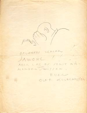 "Autograph note signed, with a sketch; ""Olaf Gulbransson,"" to the (unnamed) S. Fischer Verlag, no date. Olaf Gulbransson."