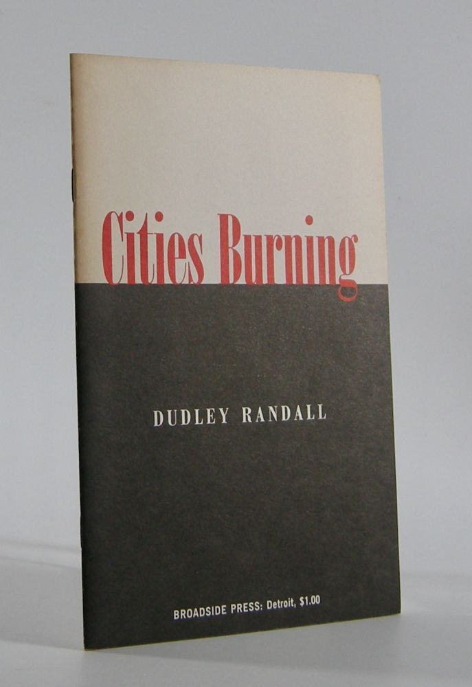 Cities Burning. Dudley Randall.