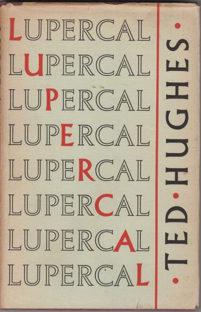 Lupercal. Ted Hughes.
