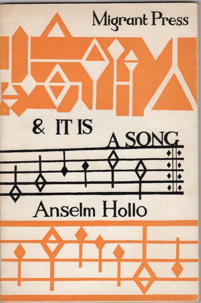 & It Is a Song. Anselm Hollo.
