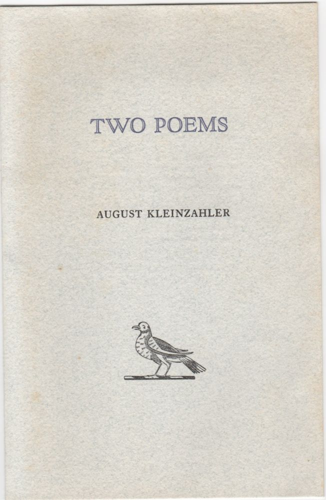 Two Poems [cover title]. August Kleinzahler.