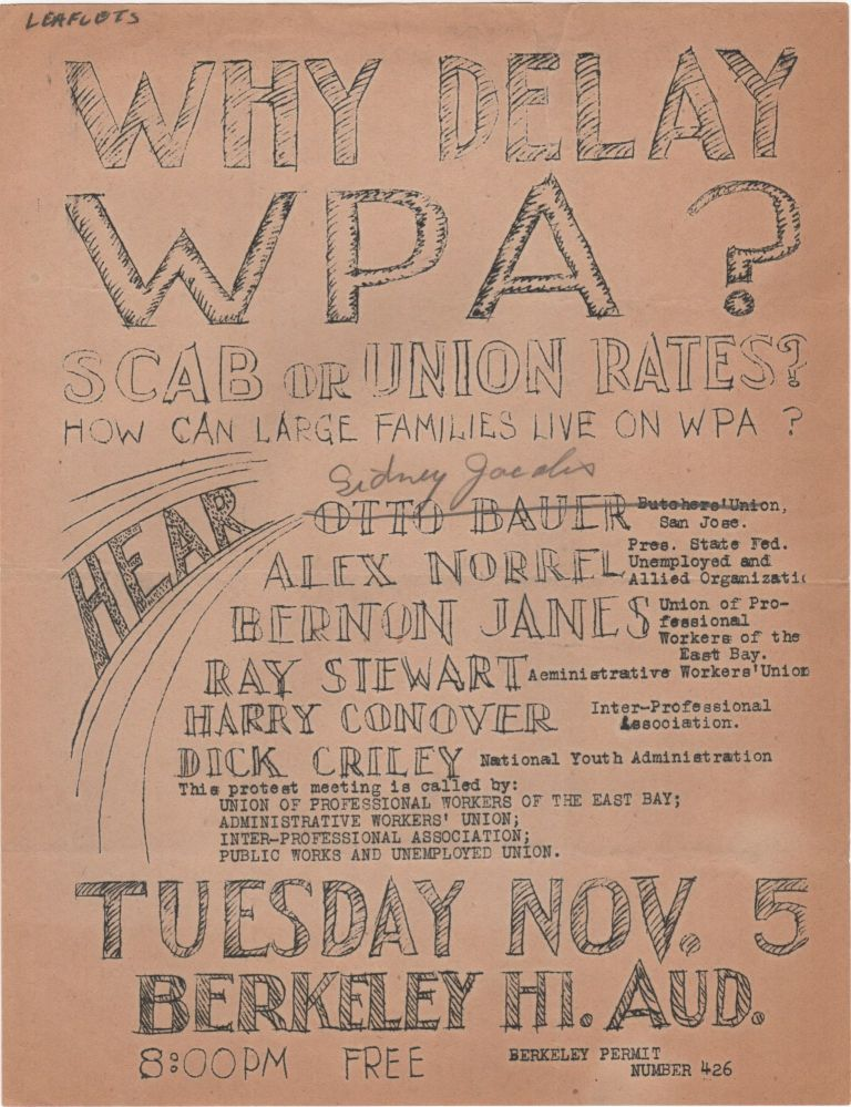 Why Delay WPA?; Scab or Union Rates? How Can Large Families live on WPA? WPA.