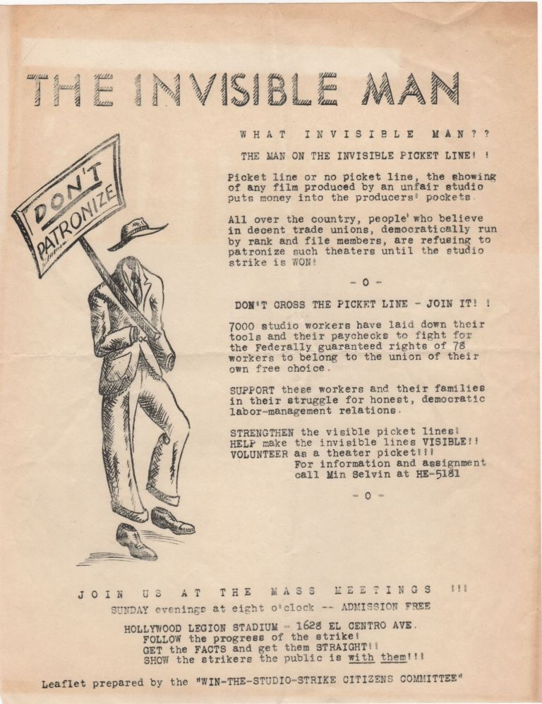 The Invisible Man; What Invisible Man?? The Man on the Invisible Picket Line!! . . Hollywood Studio Strike.