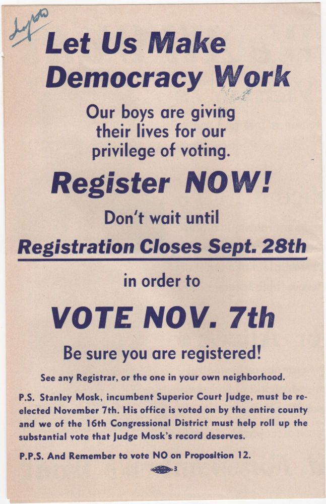 Let Us Make Democracy Work; Our boys are giving their lives for the privilege of voting. Register Now! Election Politics.