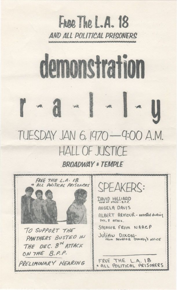 Free the L.A. 18; and All Political Prisoners - Demonstration Rally . . Black Panthers.
