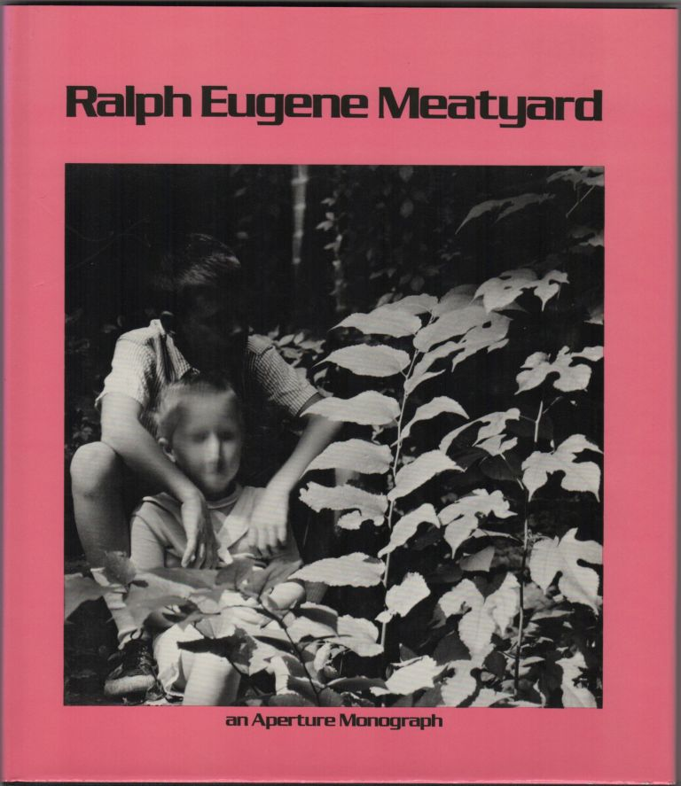 Ralph Eugene Meatyard; Edited with Text by James Baker Hall. Reminiscence by Guy Davenport. Ralph Eugene Meatyard, James Baker Hall, Guy Davenport.