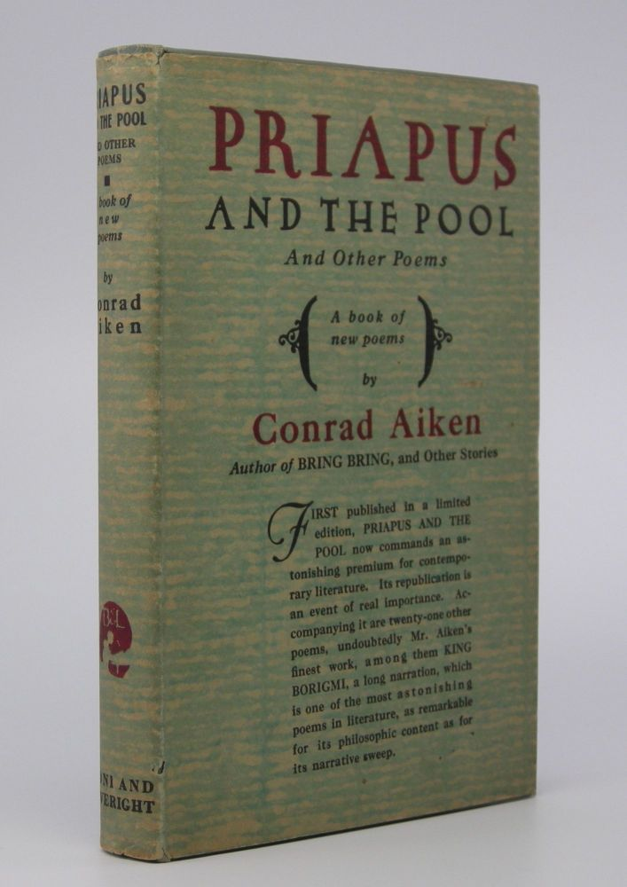 Priapus and the Pool; and Other Poems. Conrad Aiken.