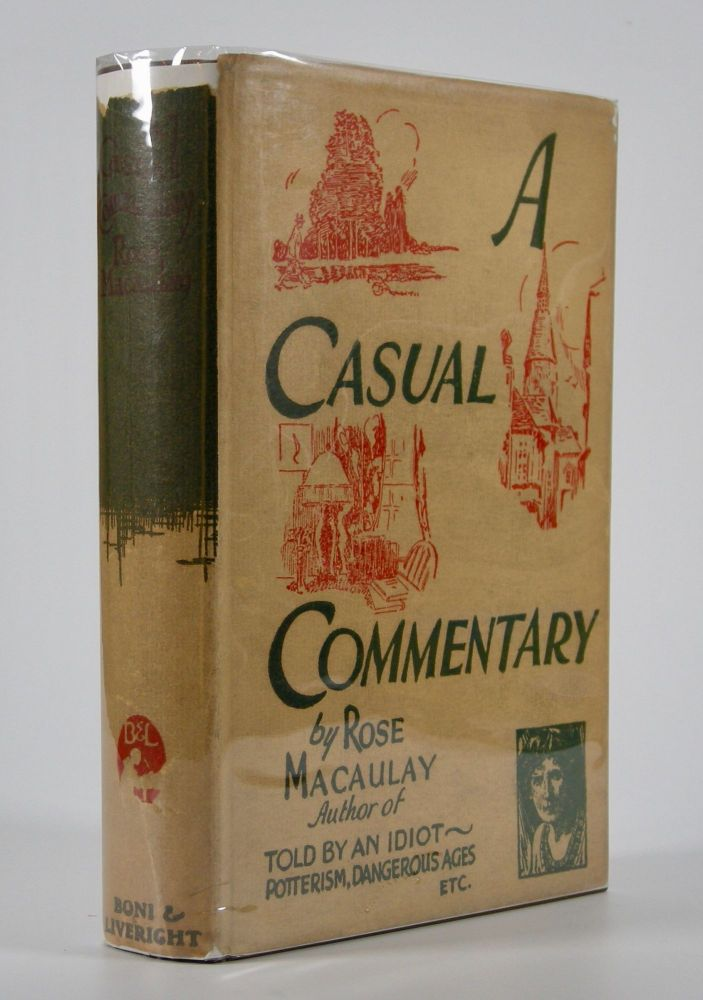 A Casual Commentary. Rose Macaulay.