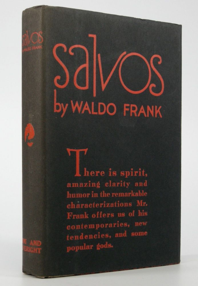 Salvos:; An informal book about books and plays. Waldo Frank.