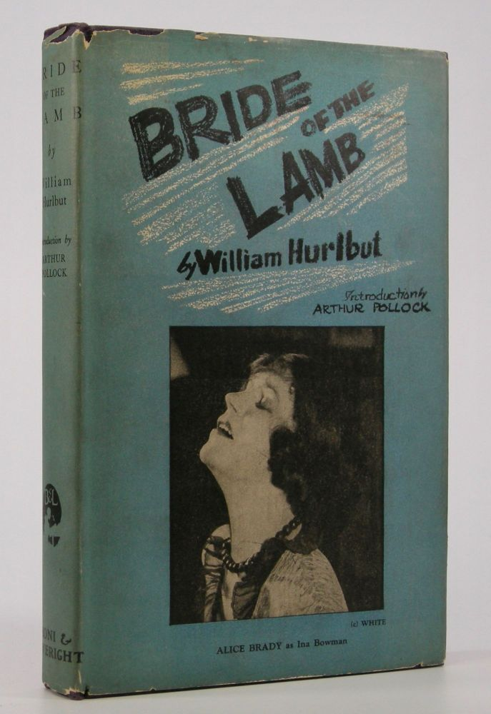 Bride of the Lamb; Introduction by Arthur Pollock. Williams Hurlbut.