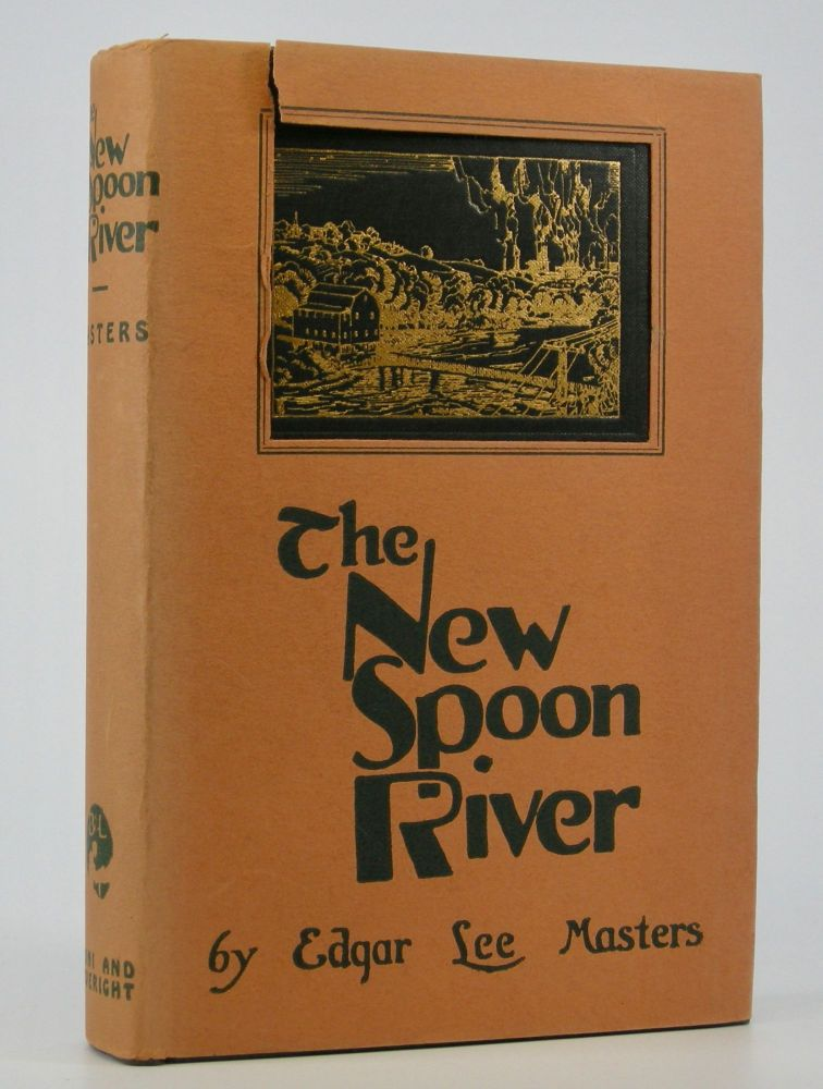 The New Spoon River. Edgar Lee Masters.