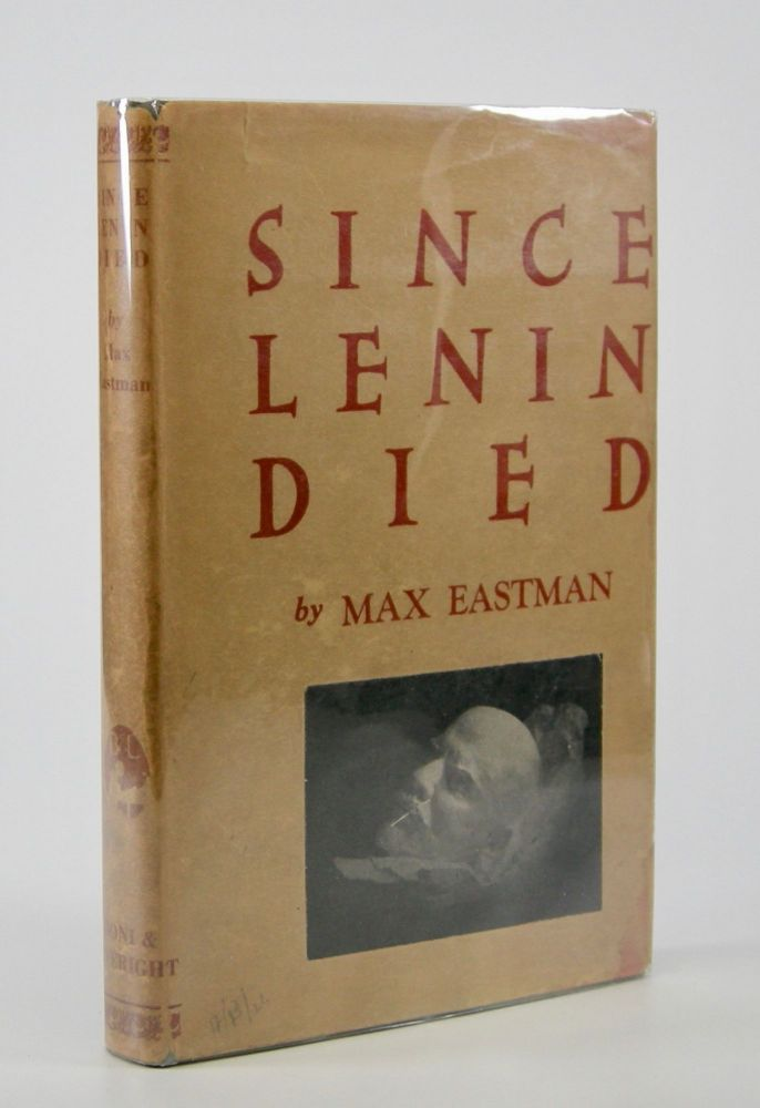 Since Lenin Died. Max Eastman.