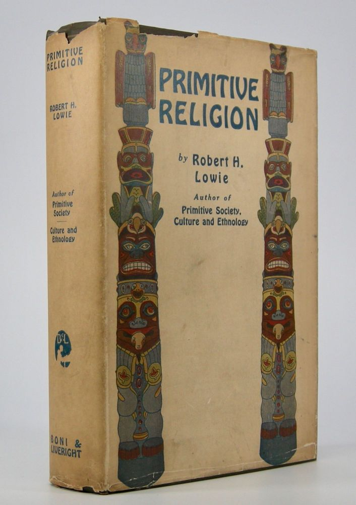 Primitive Religion. Robert H. Lowie.