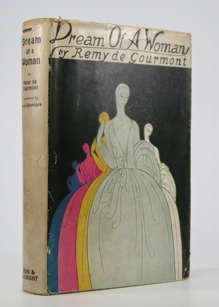 Dream of a Woman.; Translated from the French by Lewis Galantiere. Remy de Gourmont.