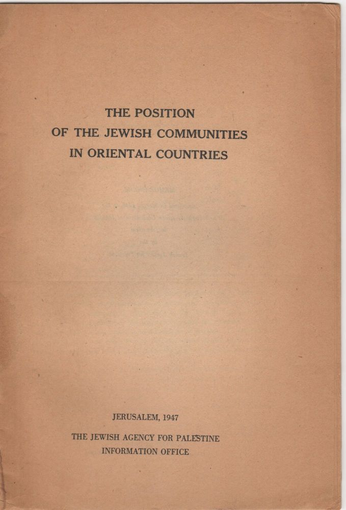 The Position of the Jewish Communities in Oriental Countries. Israel/Zionism.