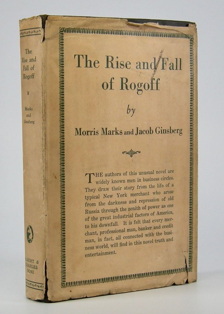 The Rise and Fall of Rogoff. Morris Marks, Jacob Ginsberg.