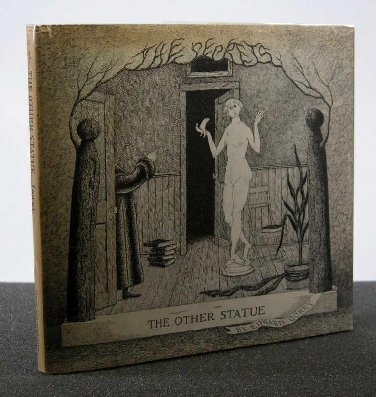 The Other Statue; The Secrets: Volume One. Edward Gorey.
