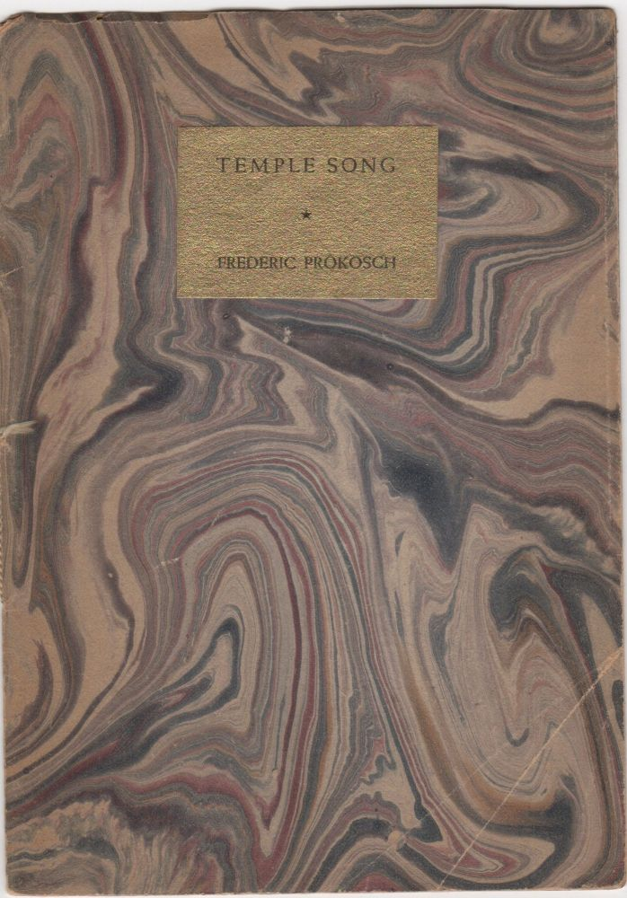 Temple Song. Frederic Prokosch.