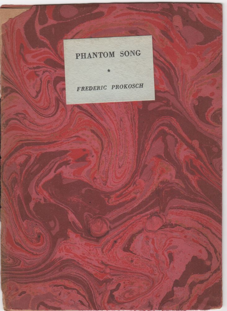 Phantom Song. Frederic Prokosch.