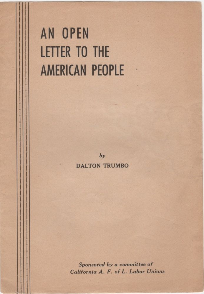 An Open Letter to the American People. Dalton Trumbo.