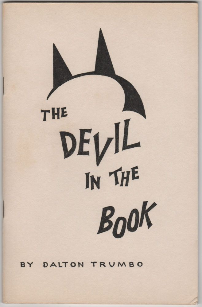 The Devil in the Book. Dalton Trumbo.