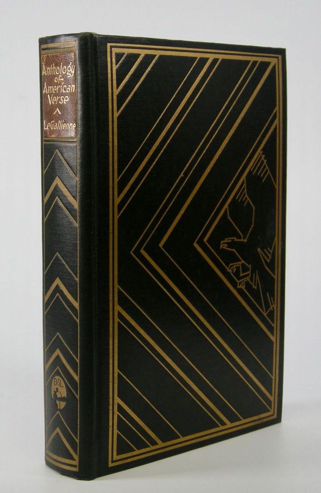 The Le Gallienne Book of American Verse; Edited with an Introduction by Richard Le Gallienne. Richard Le Gallienne.