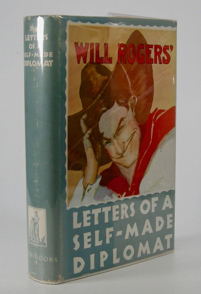 Letters of a Self-Made Diplomat; . . . Illustrated by Herbert Johnson. Will Rogers.