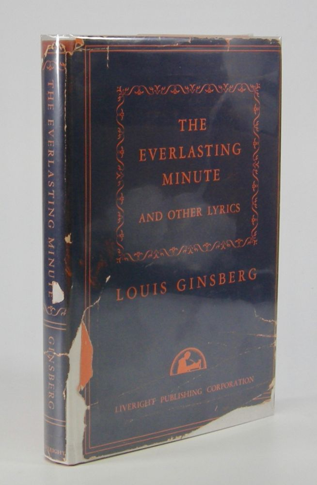 The Everlasting Minute; and Other Poems. Louis Ginsberg.