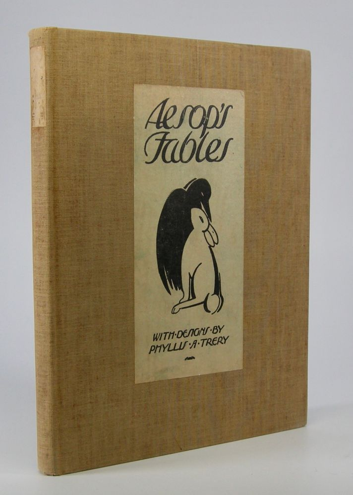Aesop's Fables; with Designs by Phyllis A.Trery. Phyllis A. Trery.