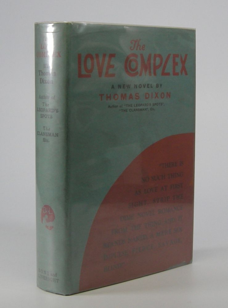 The Love Complex. Thomas Dixon.