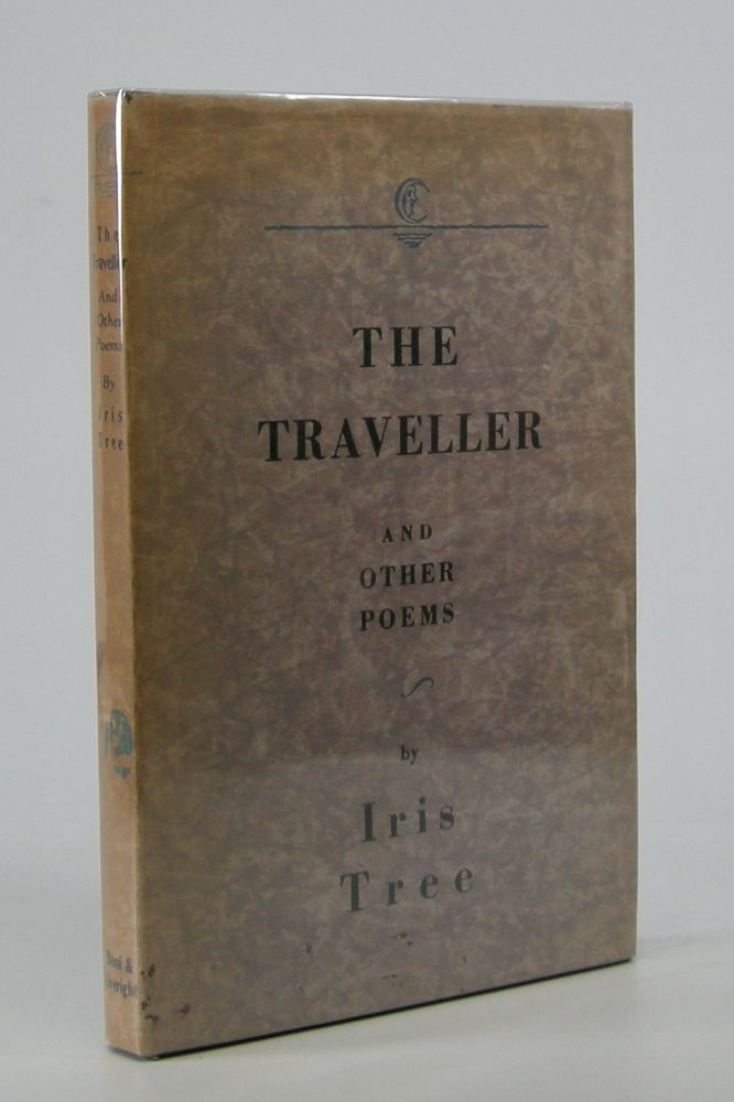 The Traveller; and Other Poems. Iris Tree.