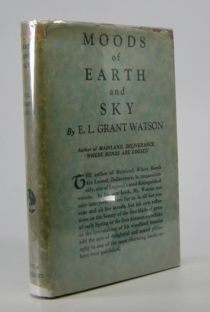 Moods of Earth and Sky. E. L. Grant Watson.