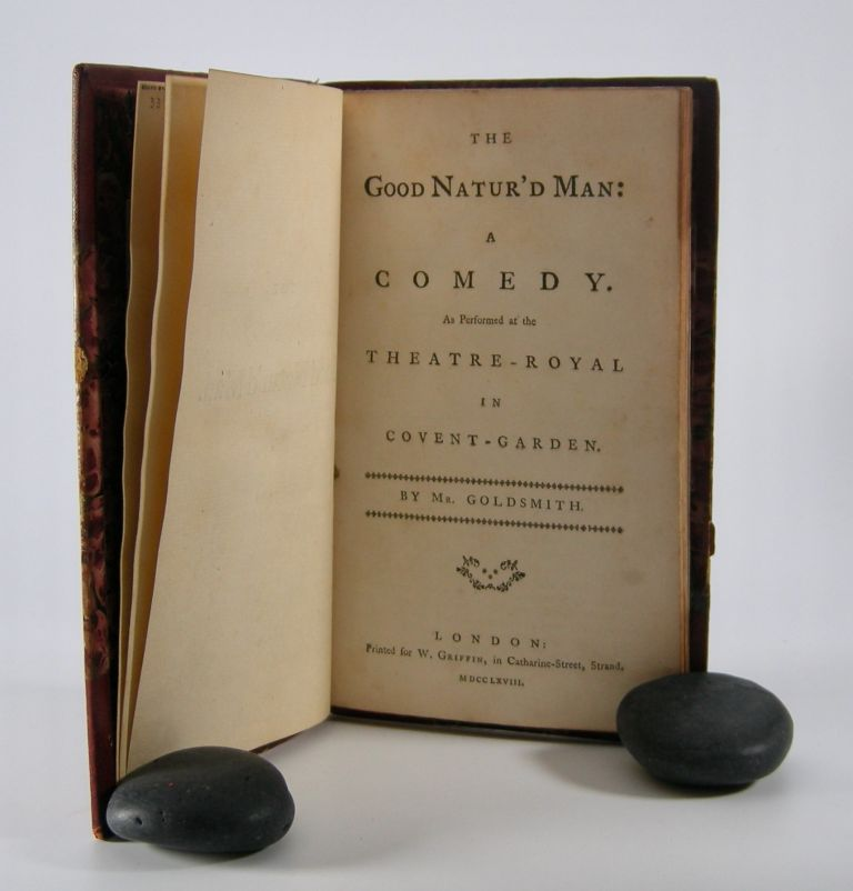 The Good Natur'd Man:; A Comedy. As Performed at the Theatre-Royal in Covent-Garden. Goldsmith, Oliver.