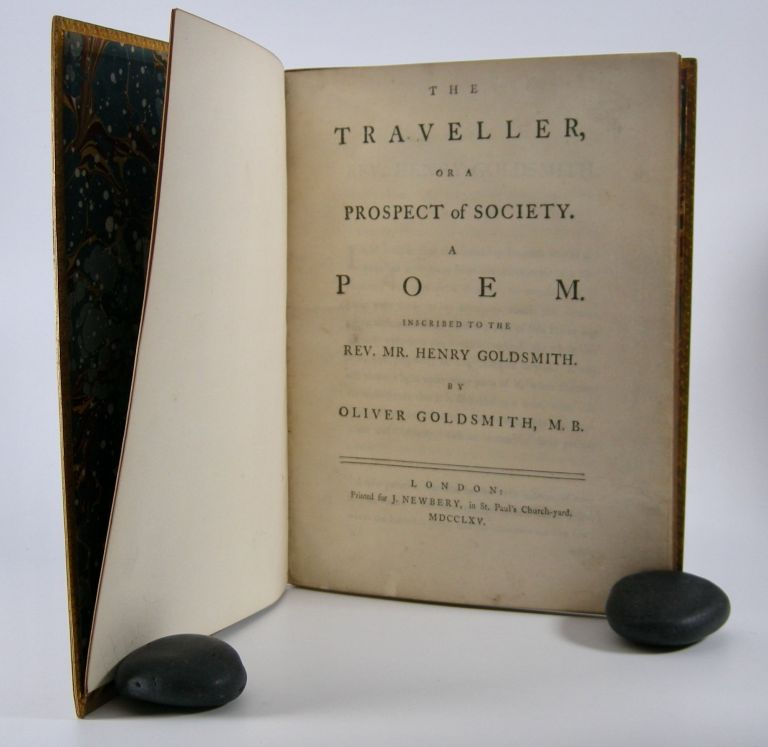 The Traveller,; Or a Prospect of Society. A Poem. . . Oliver Goldsmith.