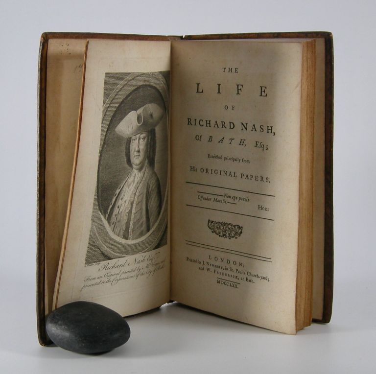 The Life of Richard Nash,; of Bath, Esq; Extracted Principally from His Original Papers. Oliver Goldsmith.