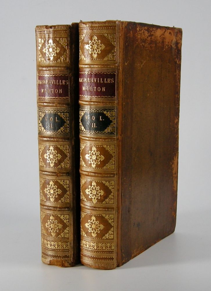 Paradise Lost.; A Poem in Twelve Books. From the Text of Thomas Newton, D.D. With: Paradise Regain'd. A Poem in Four Books. To Which is Added Samson Agonistes: And Poems Upon Several Occasions, From the Text of Thomas Newton, D.D. John Baskerville, John Milton.