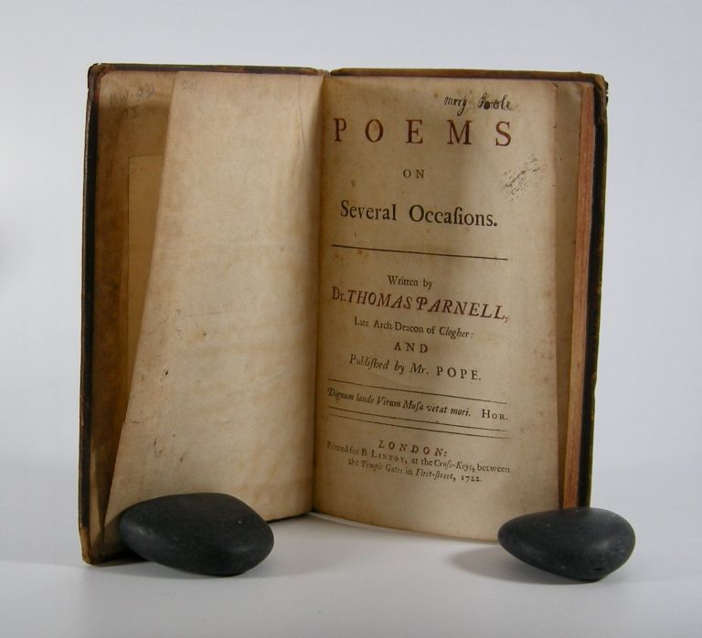 Poems; On Several Occasions. . . Published by Mr. Pope. Thomas Parnell.