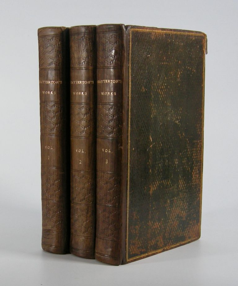 The Works of Thomas Chatterton.; Containing His Life, by G. Gregory, D.D. and Miscellaneous Poems. Thomas Chatterton.