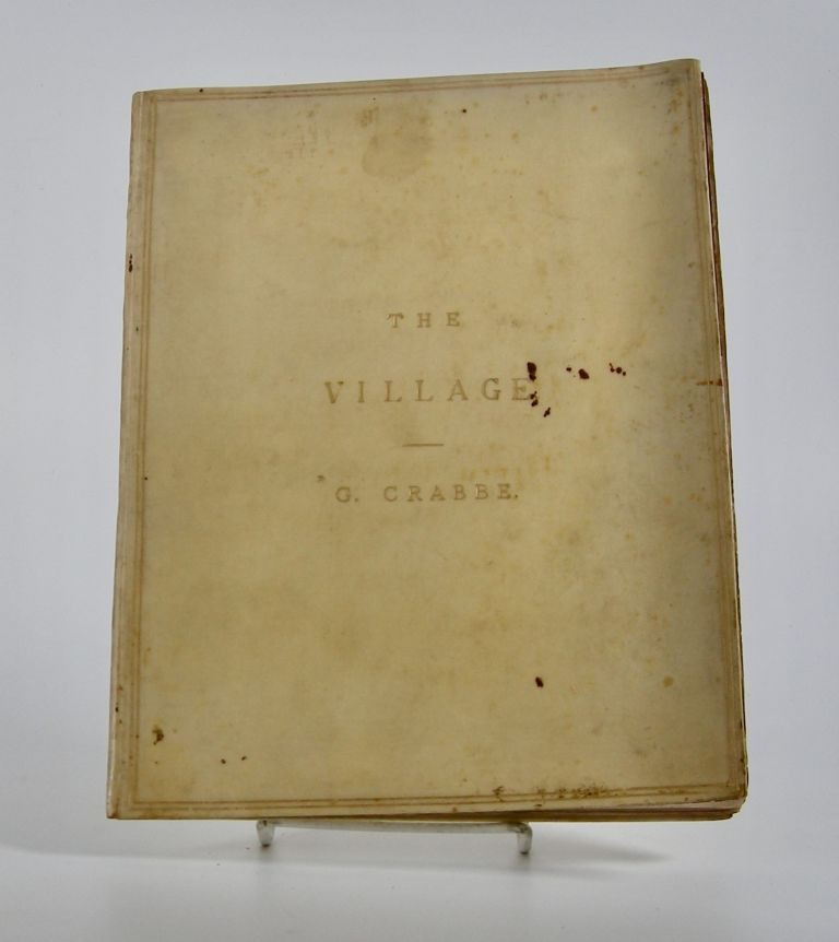The Village:; A Poem. In Two Books. . George Crabbe.