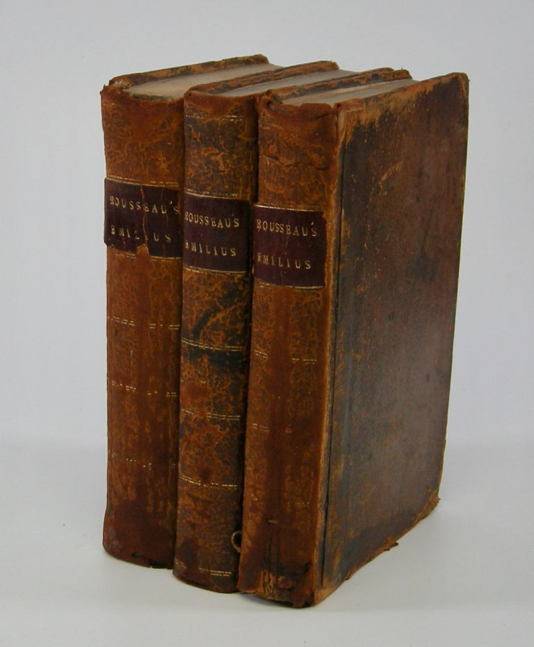 Emilius; Or, A Treatise of Education. Translated from the French . . Rousseau, ean, acques.