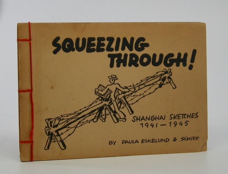 Squeezing Through!; Shanghai Sketches, 1941-1945. Refugees, Paula Eskelund, Schiff.