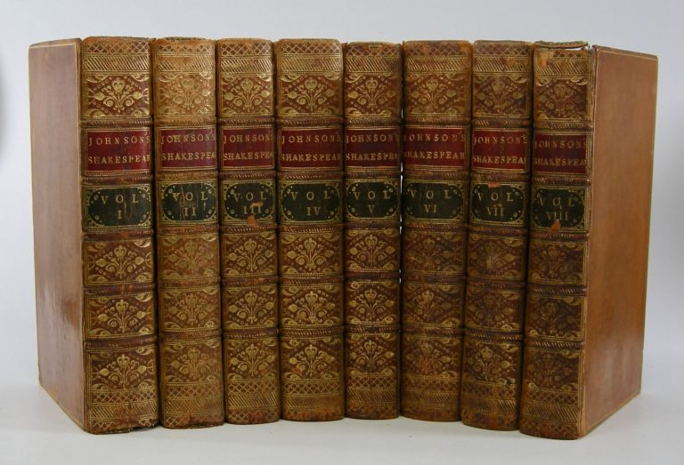 The Plays of William Shakespeare,; In Eight Volumes, with the Corrections and Illustrations of Various Commentators; To which are added Notes by Sam. Johnson. William Shakespeare, Samuel Johnson.
