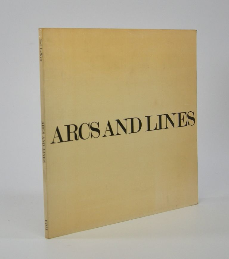Arcs and Lines; [Cover title]: All combinations of arcs from four corners, arcs from four sides, straight lines, not-straight lines, and broken lines. Sol Lewitt.