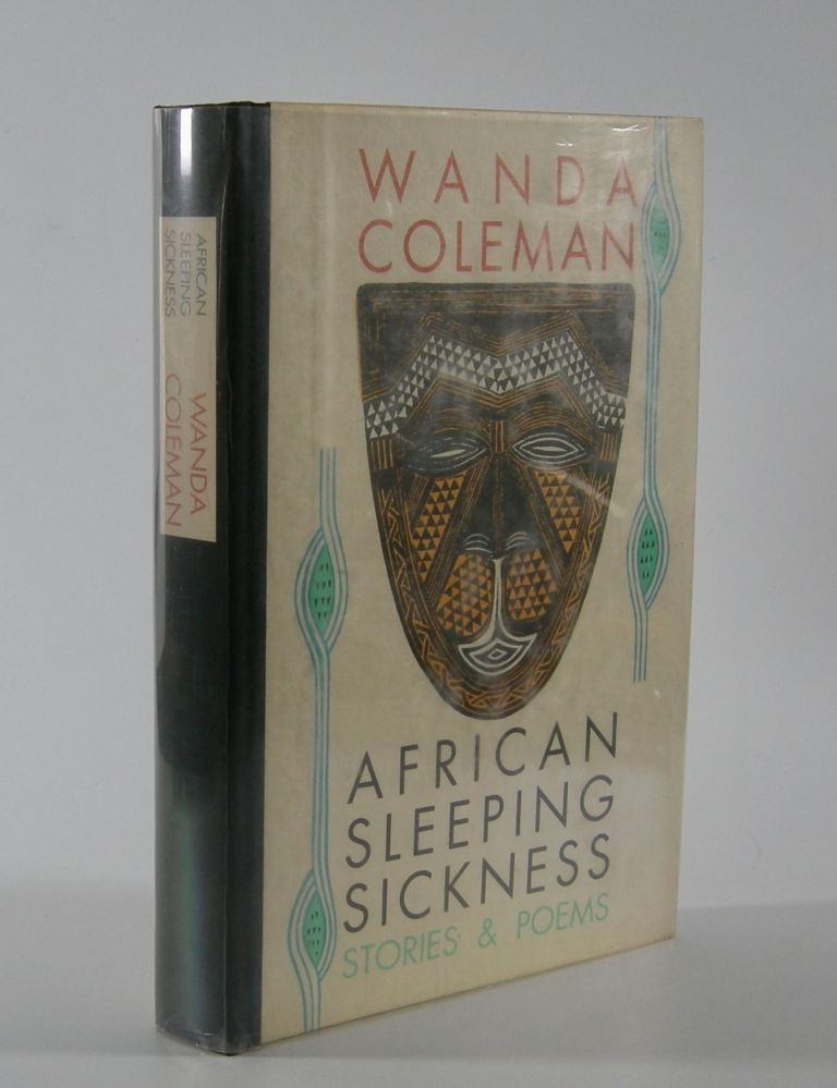 African Sleeping Sickness; Stories & Poems. Wanda Coleman.