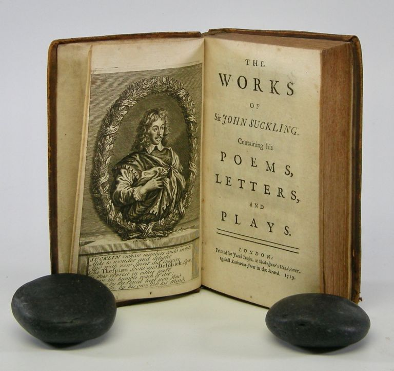 The Works . . .; Containing his Poems, Letters, and Plays. John Suckling.