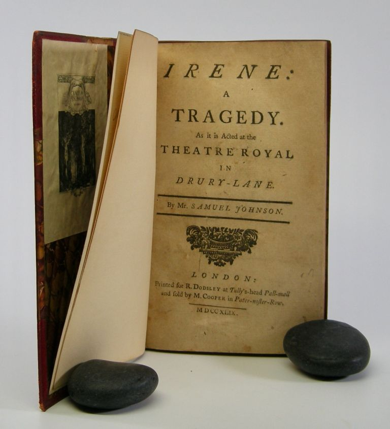Irene:; A Tragedy. As it is Acted at the Theatre Royal in Drury-Lane. Samuel Johnson.