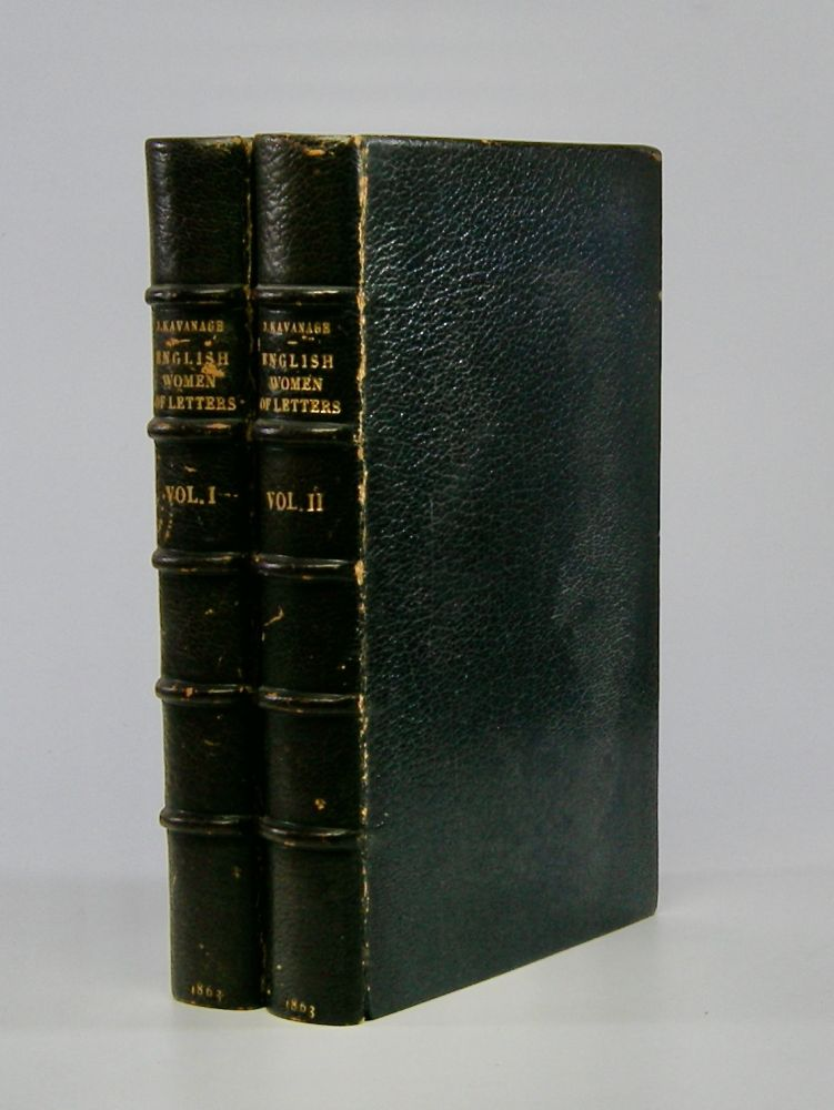 English Women of Letters:; Biographical Sketches . . . In Two Volumes. Julia Kavanagh.