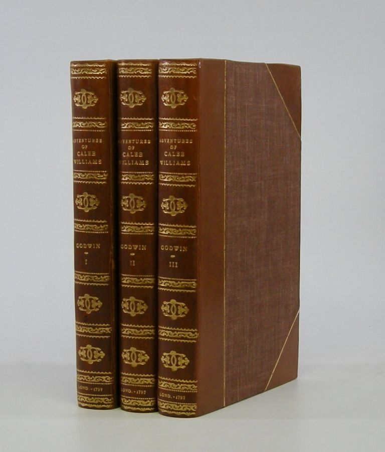 Things as They Are; Or, The Adventures of Caleb Williams; In Three Volumes. William Godwin.