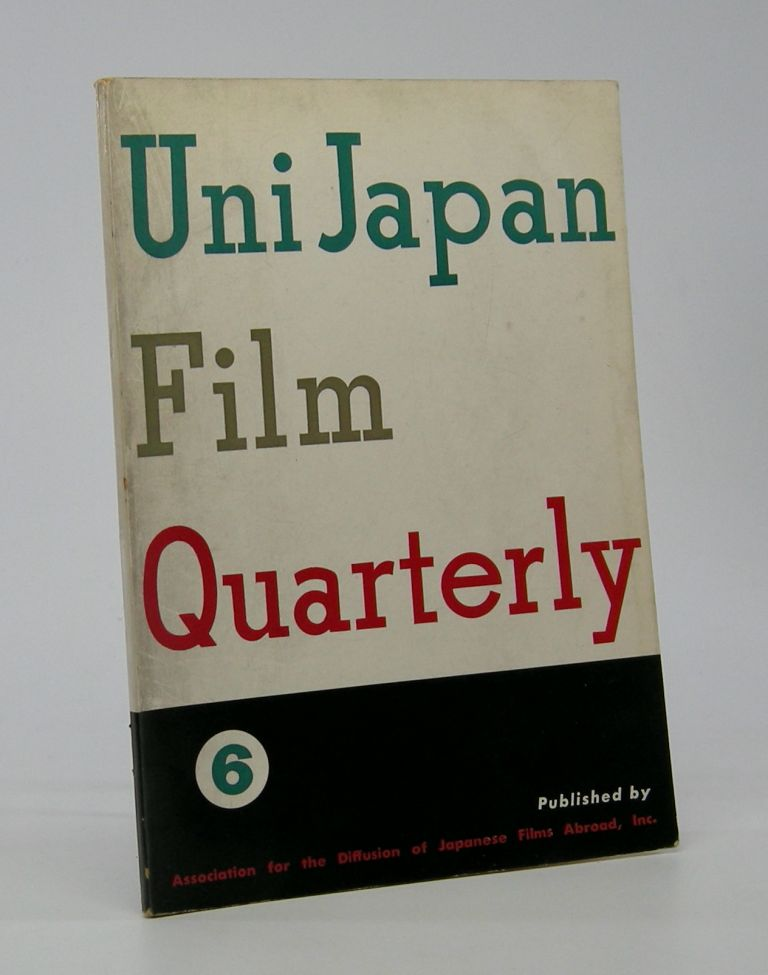Uni Japan Film Quarterly; Serial Number 6, Vol. 2, No. 4. Cinema Periodical.